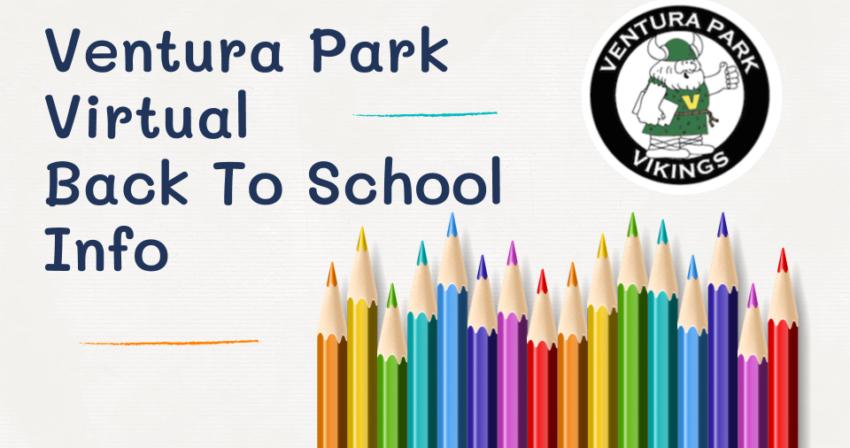 Ventura Park virtual back to school info