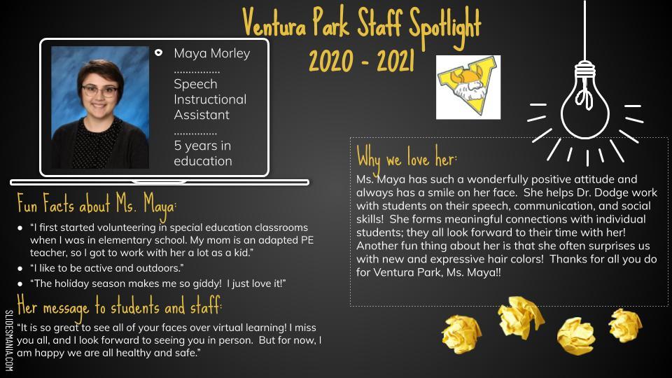 Maya Morley Speech Instructional Assistant
